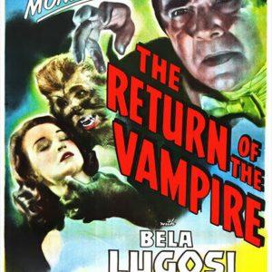 Bela Lugosi - The Return of the Vampire