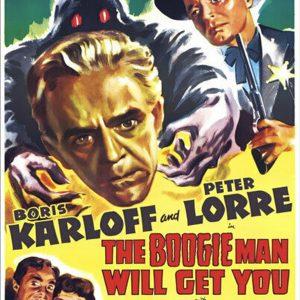 Boris Karloff - The Boogieman will get you