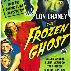 Lon Chaney - The Frozen Ghost