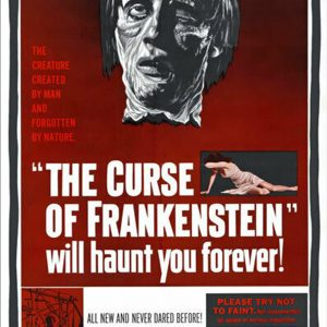 The Curse of Frankenstein will haunt you Forever